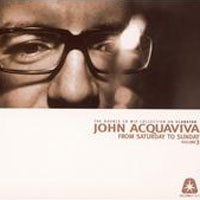 Purchase Johnny Acquaviva - From Saturday To Sunday Vol. 3