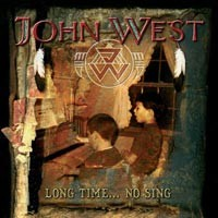 Purchase John West - Long Time No Sing