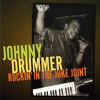 Purchase Johnny Drummer - Rockin\' In The Juke Joint