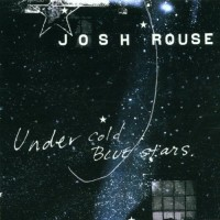 Purchase Josh Rouse - Under Cold Blue Stars