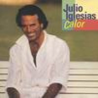 Purchase Julio Iglesias - Calor