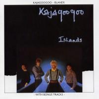 Purchase Kajagoogoo - Islands [Bonus Tracks]