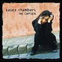 Purchase Kasey Chambers - The Captain
