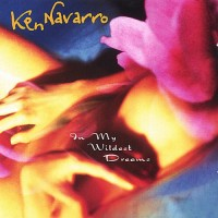 Purchase Ken Navarro - In My Wildest Dreams