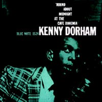 Purchase Kenny Dorham - \'Round About Midnight At The Cafe Bohemia