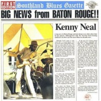 Purchase Kenny Neal - Big News from Baton Rouge!!