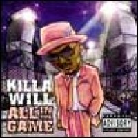 Purchase Killa Will - All In The Game