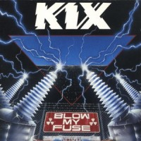 Purchase Kix - Blow My Fuse
