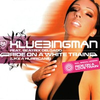 Purchase Klubbingman - Ride On A White Train (Like A Hurricane) (feat. Beatrix Delgado)