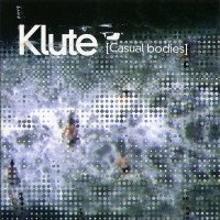 Purchase Klute - Casual Bodies CD1