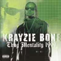 Purchase Krayzie Bone - Thug Mentality 1999 CD1