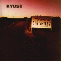 Purchase Kyuss - Welcome To Sky Valley