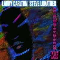 Purchase Larry Carlton & Steve Lukather - No Substitutions: Live In Osaka