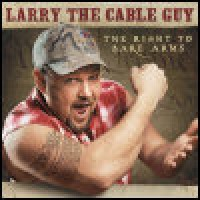 Purchase Larry The Cable Guy - The Right To Bare Arms