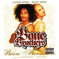 Purchase Layzie Bone & Bizzy Bone - Bone Brothers