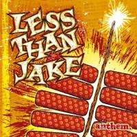 Purchase Less than Jake - Anthem