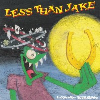 Purchase Less than Jake - Losing Streak