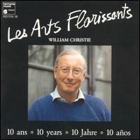 Purchase Les Arts Florissants - Les Arts Florissants - 10 Years