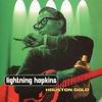 Purchase Lightnin' Hopkins - Houston Gold