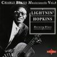 Purchase Lightnin' Hopkins - Morning Blues - Charlie Blues Masterworks vol,8