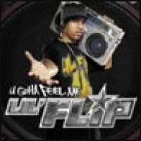Purchase Lil Flip - U Gotta Feel Me CD1