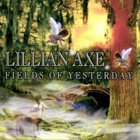Purchase Lillian Axe - Fields Of Yesterday