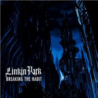 Purchase Linkin Park - Breaking The Habit (CDS)