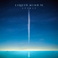 Purchase Liquid Mind - Liquid Mind VI: Spirit