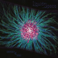 Purchase Liquid Space - Center Of Soul