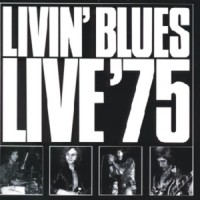 Purchase Livin' Blues - Live '75
