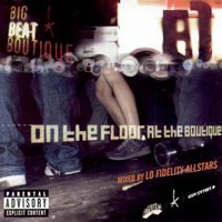 Purchase Lo-Fidelity Allstars - On The Floor At The Boutique