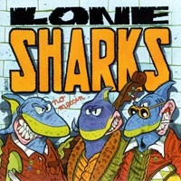 Purchase Lone Sharks - No Messin