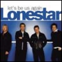 Purchase Lonestar - Let's Be Us Again