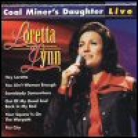 Purchase Loretta Lynn - Coal Miner's Daughter: Live