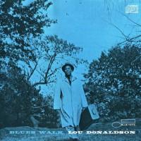 Purchase Lou Donaldson - Blues Walk