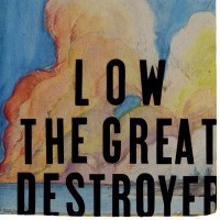 Purchase Low - The Great Destroyer