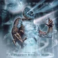 Purchase Luna Ad Noctum - The Perfect Evil In Mortal