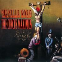 Purchase Manilla Road - The Circus Maximus