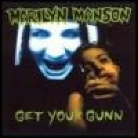 Purchase Marilyn Manson - Get Your Gunn
