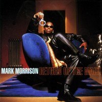 Purchase Mark Morrison - Return Of The Mack