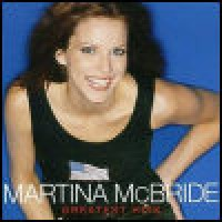 Purchase Martina McBride - Greatest Hits