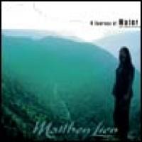 Purchase Matthew Lien - A Journey Of Water