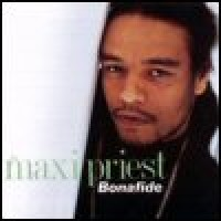 Purchase Maxi Priest - Bonafide