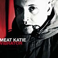 Purchase Meat Katie - Vibrator