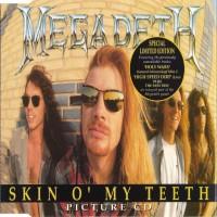 Purchase Megadeth - Skin O' My Teeth (CDS)