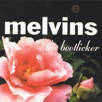 Purchase Melvins - The Bootlicker