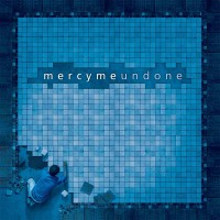 Purchase MercyMe - Undone