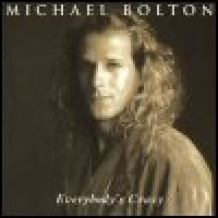 Purchase Michael Bolton - Everybody's Crazy
