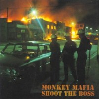 Purchase Monkey Mafia - Shoot The Boss