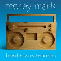 Purchase Money Mark - Brand New By Tomorrow